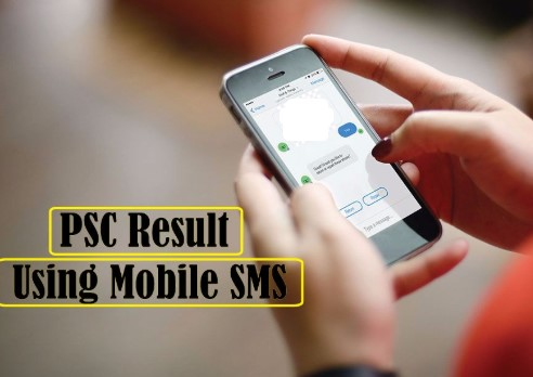 PSC Result by SMS