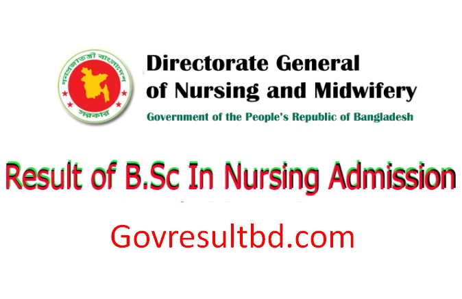 B.Sc in Nursing Admission Result