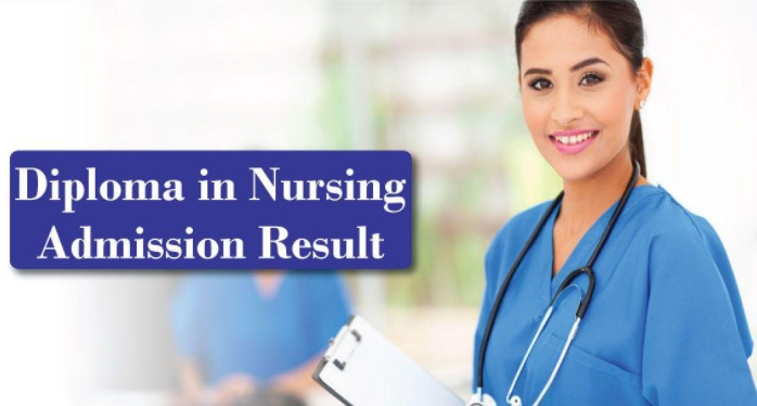 Diploma in Nursing Admission Result 2017-18
