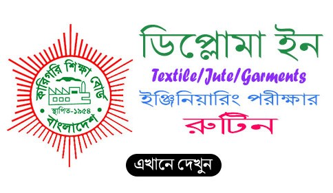 Diploma in Textile Engineering Routine