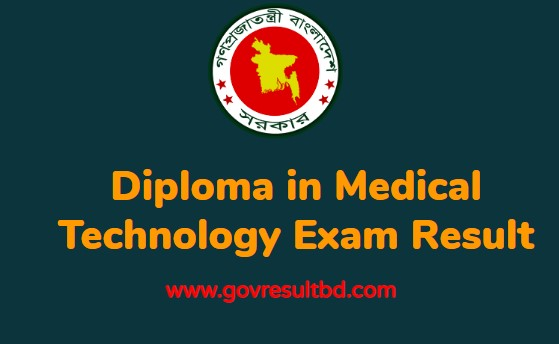 Diploma in Medical Technology Result