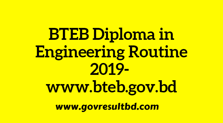 BTEB Diploma in Engineering Routine 2019- www.bteb.gov.bd