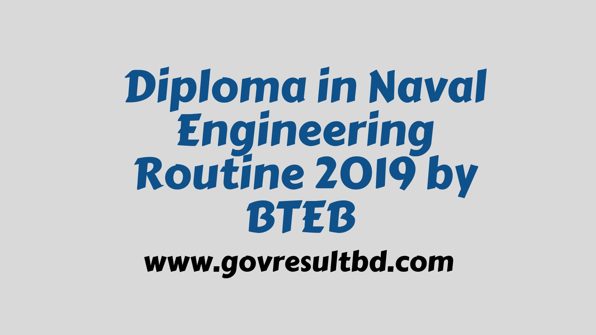 Diploma in Naval Engineering Routine 2019 by BTEB
