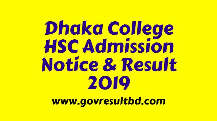 Dhaka College HSC Admission Notice & Result 2019