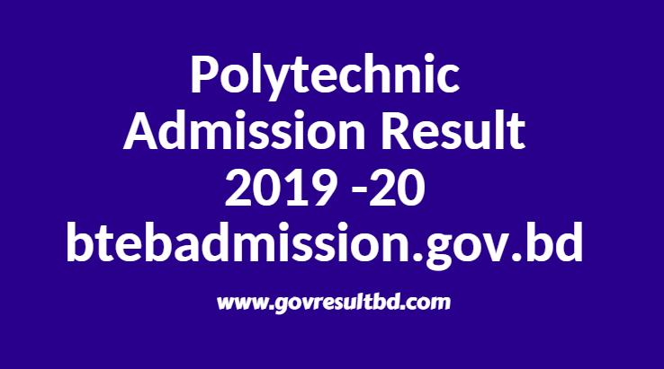 Polytechnic Admission Result 2019 -20 btebadmission.gov.bd