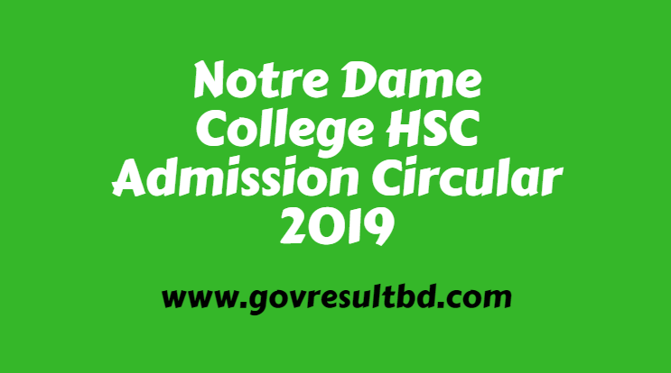 Notre Dame College HSC Admission Circular 2019
