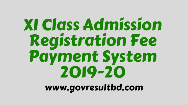 XI Class Admission Registration Fee Payment 2019-20