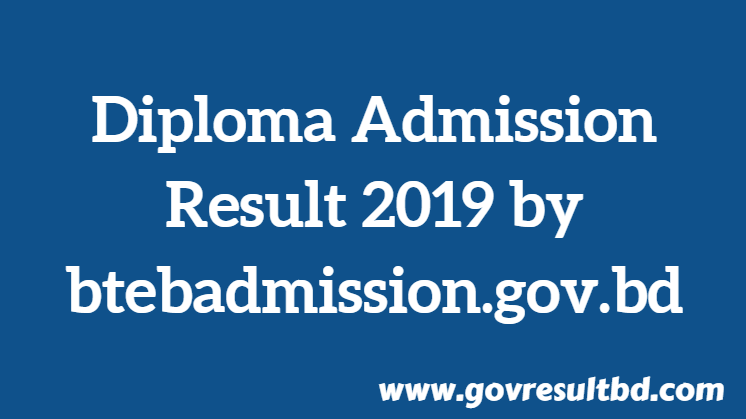 Diploma Admission Result 2019 by btebadmission.gov.bd
