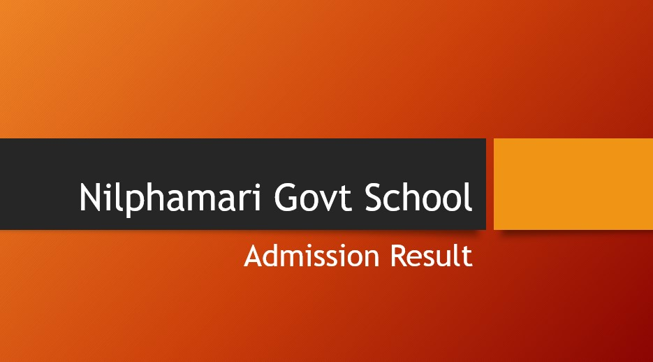 Nilphamari School Admission Result