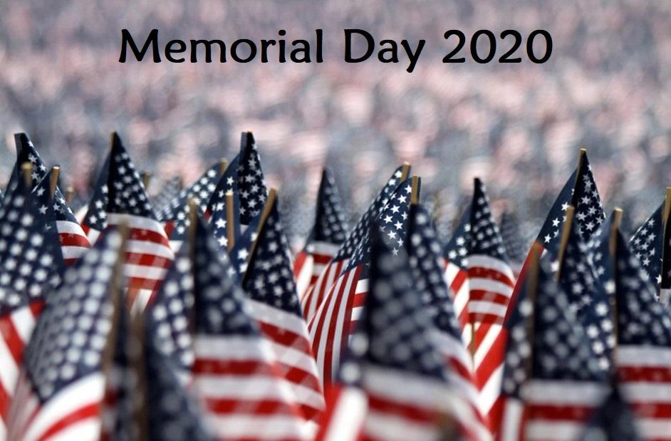 Memorial Day 2020 Pics