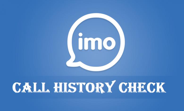 Imo Call History Check