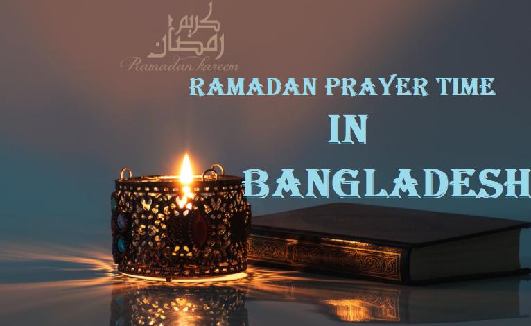 Ramadan Prayer Time in Bangladesh